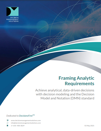 Framing Analytic Requirements with Decision Modeling