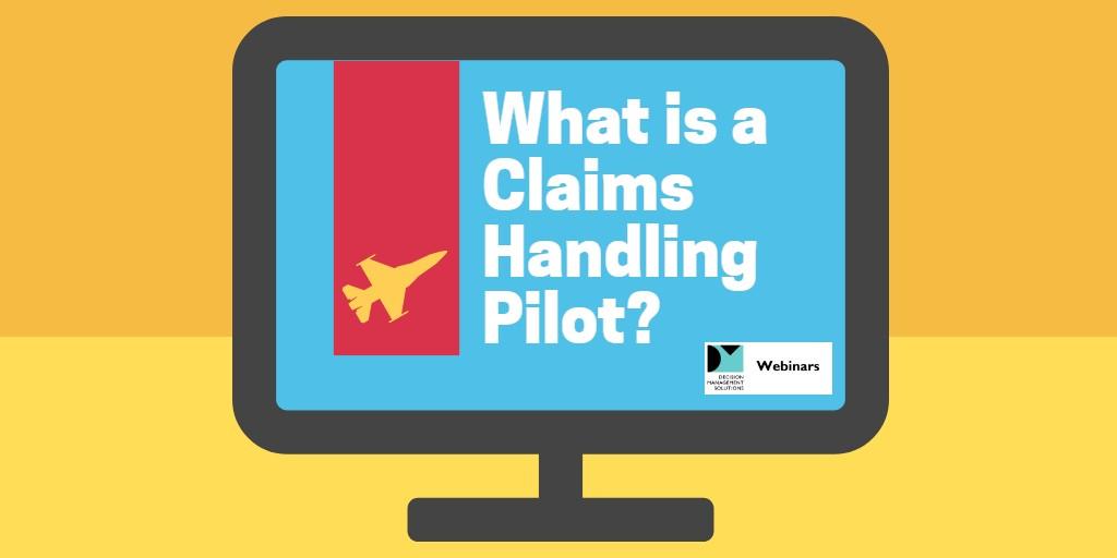 What is a Claims Handling Pilot? Express Webinar