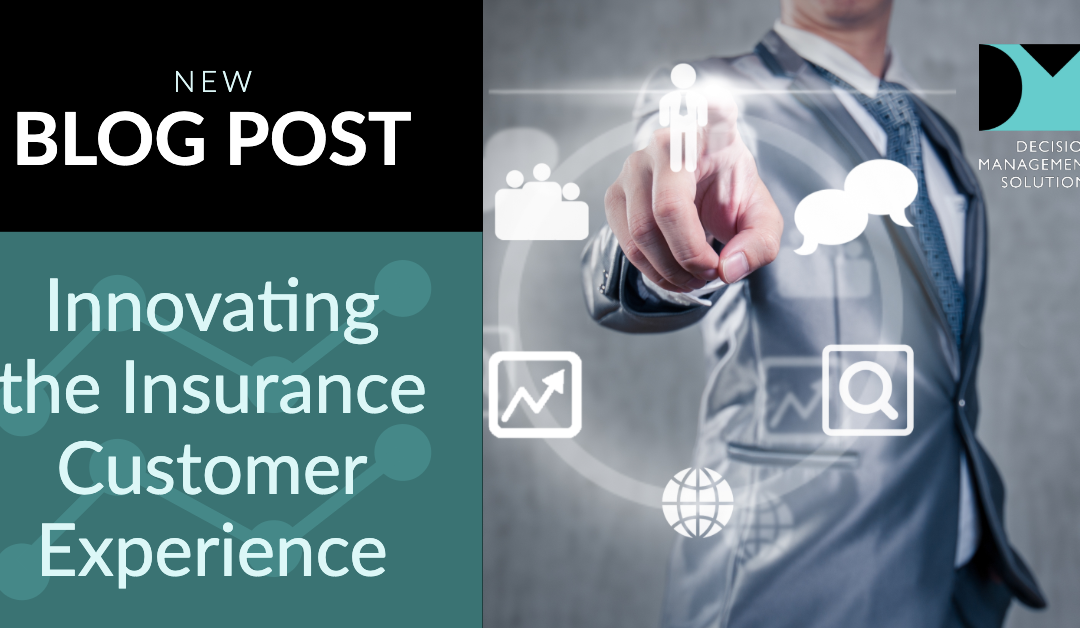 Innovating the Insurance Customer Experience