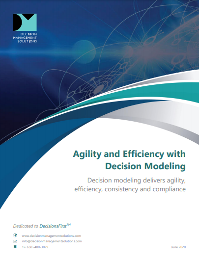Agility and Efficiency with Decision Modeling