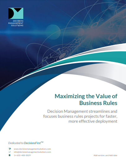 Maximizing the Value of Business Rules