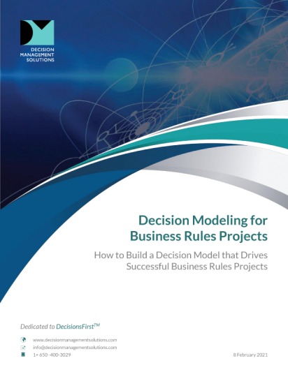 Decision Modeling for Business Rules Projects