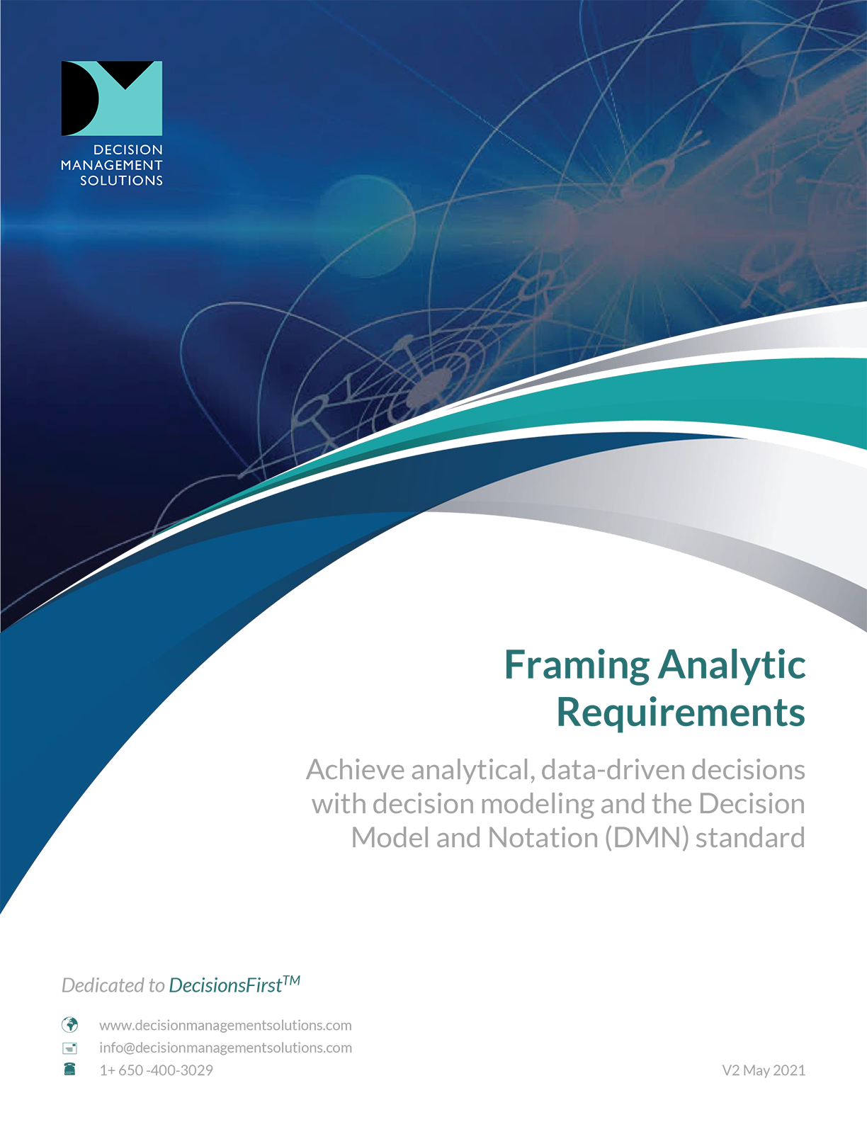 Adopt decision modeling to frame analytics and integrate business know-how